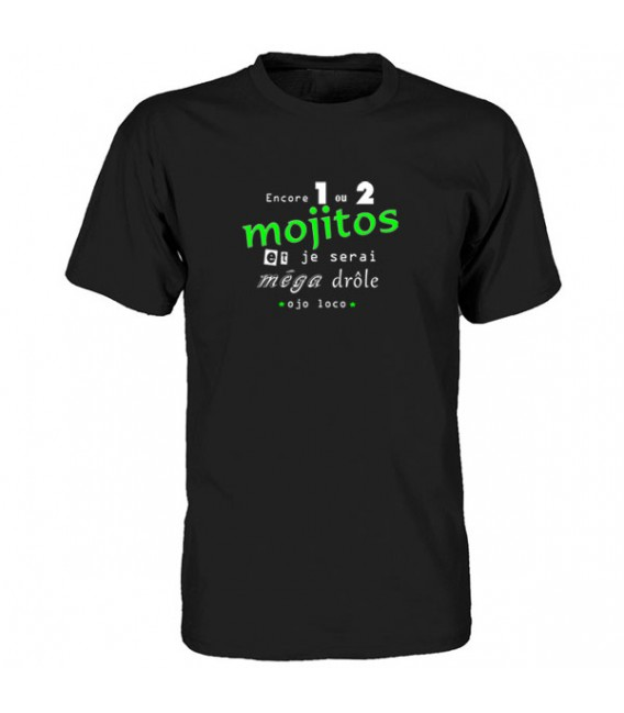 Tee shirt 1 ou 2 mojitos